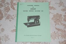 Adjusters, Timing, Adjusting, Service Manual for Singer 301, 301A Sewing Machine