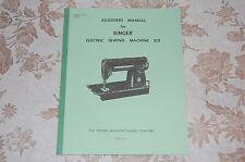 Adjusters, Timing, Adjusting, Service Manual for Singer 301, 301A Sewing Machine