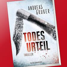 ANDREAS GRUBER   TODESURTEIL   THRILLER (Buch)