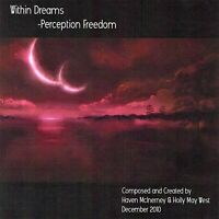 Within Dreams: Perception Freedom by Haven McInerney & Holly May West ~ Rock CD