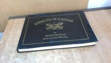 Aspects of Exeter, Peter D. Thomas and Jacqueline Warren, Baron J