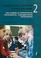 Erfolgreich unterrichten durch Kooperatives Lernen 2 Ludger Brüning Taschenbuch