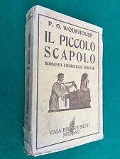P.G. WODEHOUSE - IL PICCOLO SCAPOLO , Ed. Bietti (1938) Libro