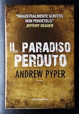 Andrew Pyper, Il paradiso perduto, Ed. Fanucci, 2013
