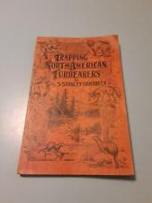 Trapping North American Furbearers by S. Stanley Hawbaker 4th Edition, hunting