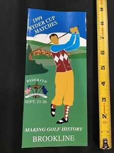 1999 Ryder Cup Matches Brookline Making Golf History Flyer brochure