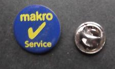 MAKRO SERVICE PIN BADGE