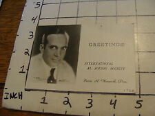 Vintage 1968 internatioanl AL JOLSON SOCIETY photo card, w small pin hole.
