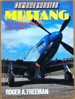 Freeman - Mustang P-51 in WW2 - Ian Allan Publ. 1989 - WWII fighter aerei guerra