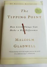 The Tipping Point: How Little Things Can Make a Big Difference  Gladwell,...