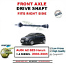 FOR AUDI A2 8Z0 Hatch 1.4 DIESEL 2000-2005 BRAND NEW FRONT AXLE RIGHT DRIVESHAFT