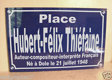 COLLECTOR réplique plaque de rue place Hubert-Félix Thiéfaine H F T collection