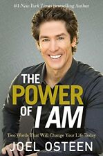 The Power of I Am: Two Words That Will Change Your