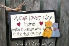 Cat Lover Sign 12 inch Wood A Cat Lover Lives Here with a PURR-fect man