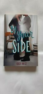 By Your Side by West, Kasie Pub 2017