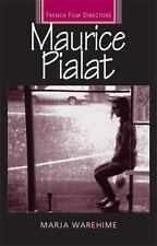 French Film Directors MUP: Maurice Pialat by Marja Warehime (2011, Paperback)
