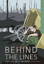 Classic War Fiction: Behind the Lines (2016, Paperback)