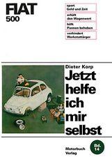 Fiat 500 Reparaturanleitung Reparatur-Handbuch Jetzt helfe ich mir selbst Buch