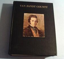 1984 THE HISTORY OF VAN ZANDT COUNTY TEXAS (Hardcover)
