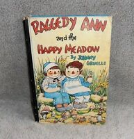 Raggedy Ann and the Happy Meadow by Johnny Gruelle , 1961