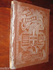 RARE 1913 Australian book ROADS OF QUEENSLAND maps motor car historical adds etc