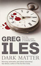 Dark Matter by Greg Iles (Paperback) New Book