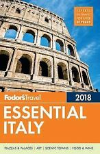 Full-Color Travel Guide: Fodor's Essential Italy 2018 1 by Inc. Staff Fodor's T…