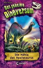 Das geheime Dinoversum 11. Die Höhle des Apatosaurus | Buch