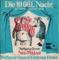 """Wolfgang Gruner / Edeltraut Elsner - Die 10 001. Nacht  7"""" Vinyl Schallpla 18614"""
