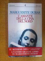 LIBRO MARGUERITE DURAS - L'AMANTE DELLA CINA DEL NORD - FELTRINELLI 1992