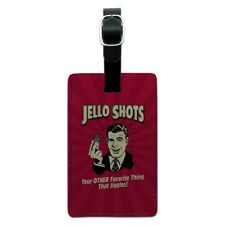 Jello Shot Other Favorite Thing Jiggles Rectangle Leather Luggage Card ID Tag