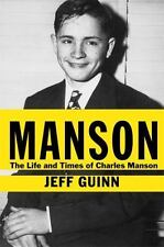 Manson: The Life & Times of Charlie Manson by Jeff Guinn