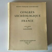 Congresso Archeologico Di Francia 117e Session 1959 Catalonia