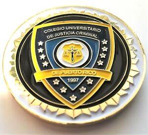 COLEGIO UNIV JUSTICIA CRIMINAL POLICIA Puerto Rico Police Academy Challenge Coin