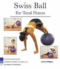 Health Series: Swiss Ball for Total Fitness by Milligan, James, Good Book