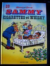 SAMMY -28 : Cigarettes et whisky - EO