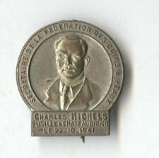 Charles Michels was a trade unionist and communist militant Rare badge 1941 ww2