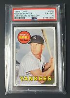 Mickey Mantle 1969 Topps #500 Last Name in Yellow PSA 6 EX-MT sharp & centered!