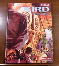 BIRD THE TATTOO HC Venture/Dark Horse 2001 VF NM Trillo Bobillo 1st ed.