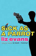 Sick As A Parrot, Evans, Liz, 0752865315, New Book