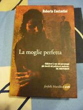 La moglie perfetta Roberto Costantini