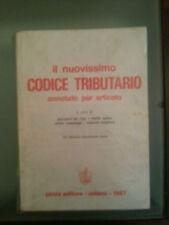 Il Nuovissimo Codice Tributario annotato per Articolo XVI Ed. Pirola 1987