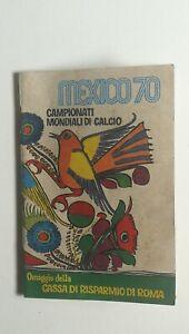 Campionati mondiali di Calcio Messico 70 Football World Cup Mexico Libro