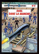 TUNIQUES BLEUES T 37   DUEL DANS LA MANCHE   LAMBIL / CAUVIN     EO