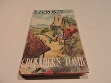 CRUSADER'S TOMB Ã J Cronin HCDJ1st1956 Aus Edition Stephen Desmonde CRUSADER