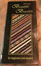 Beautiful Bracelets for Beginners and Beyond by Jill Oxton spiral bound 2006