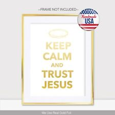 Keep Calm and Trust Jesus Gold Foil Print Christian Religious Biblical Poster
