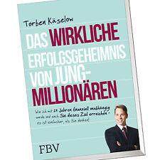 TORBEN KÄSELOW | DAS WIRKLICHE ERFOLGSGEHEIMNIS VON JUNG-MILLIONÄREN (Buch)