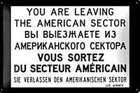 Metallschild Geprägt You Are Leaving US Sector (Berlin) (na 3020)