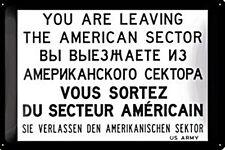 You Are Leaving États-Unis Sector (berlin) estampé panneau métallique (